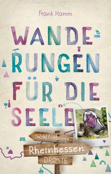"""Buch Wanderungen für die Seele """"Rheinhessen"""""""