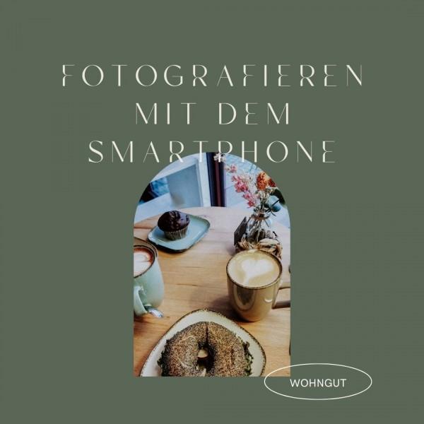 Smartphone Fotografie Workshop mit Franzi am 22.9.2021