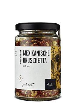 Mexikanische Bruschetta 75 g
