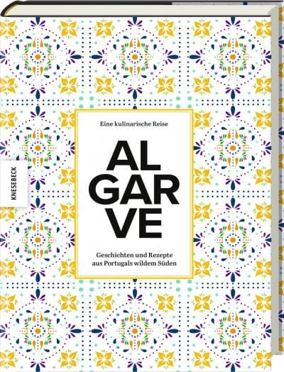 """Buch Eine kulinarische Reise""""Algarve"""""""