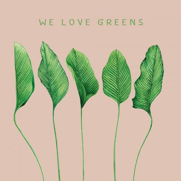 """Serviette """"We love greens"""""""